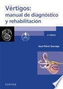 Vértigos: manual de diagnóstico y rehabilitación
