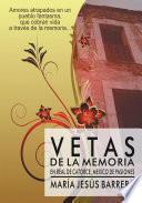 VETAS DE LA MEMORIA