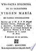 Via-Sacra dolorosa de la sacratísima Virgen María en piadosas consideraciones