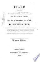 Viage a su costa, del alcalde provincial del muy ilustre Cabildo de la Concepción de Chile, d. Luis de la Cruz, desde el fuerte de Ballenar