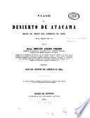 Viage al Desierto de Acatama hecho de orden del Gobierno de Chile en el verano 1853 - 54 por el Rodulfo Amando Philippi publicado bajo los auspicios del Gobierno de Chile