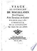 Viage al estrecho de Magallanes por el capitan Pedro Sarmiento de Gambóa en los años de 1579. y 1580