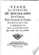 Viage al Estrecho de Magallanes por el Capitan Pedro Sarmiento de Gambóa en los años de 1579 y 1580
