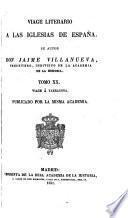 Viage literario á las Iglesias de España ... con algunas observaciones. [With the continuation by Jaime Villanueva.]