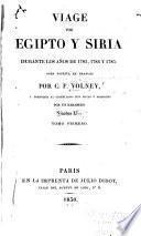 Viage por Egipto y Siria durante los años de 1783, 1784 y 1785