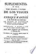 Viages de Enrique Wanton a las Tierras Incognitas Australes ... [By Count Zaccaria Seriman.] Traducidos ... por Don Joaquin de Guzman y Manrique, etc