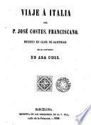 Viaje a Italia del P. José Costes, franciscano