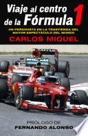 Viaje al centro de la Fórmula 1