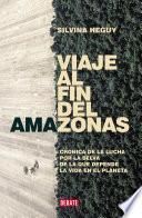 Viaje al fin del Amazonas