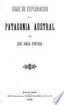Viaje de exploración en la Patagonia austral