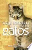 Viaje iniciático con los gatos