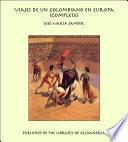 Viajes de un Colombiano en Europa (Complete)