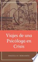 Viajes de una Psicóloga en Crisis