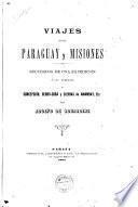 Viajes en el Paraguay y Misiones