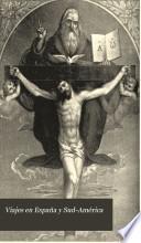 Viajes en España y Sud-América con el objeto de conseguir fondos para la capilla hispano-americana del Santísimo Sacramento en la catedral de Westminister