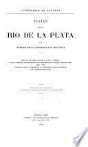 Viajes por el Río de la Plata y el interior de la Confederación Argentina