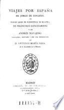 Viajes por España de Jorge de Einghen, del Baron Leon de Rosmithal de Blatna, de Francisco Guicciardini y de Andrés Navajero
