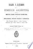 Viajes y estudios de la Comisión argentina sobre la agricultura, ganadería, organización y economía rural en Inglaterra, Estados-Unidos y Australia