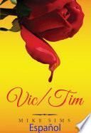 Vic/Tim