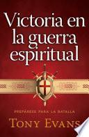 Victoria en la guerra espiritual