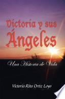 Victoria y sus Ángeles