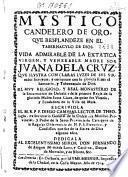 Vida admirable de la extatica virgen, y venerable madre sor Juana de la Cruz ...