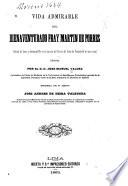 Vida admirable del fray Martin de Porres