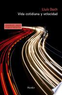Vida cotidiana y velocidad