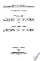 Vida de Agustín de Iturbide