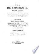 Vida de Federico II. rey de Prusia, enriquecida con un gran numero de notas ... trad. por Bernardo Maria de Calzada