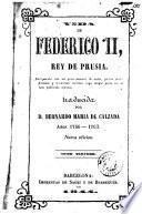 Vida de Federico II, rey de Prusia