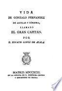 Vida de Gonzalo Fernández de Aguilar y Córdoba, llamado el Gran Capitán