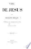 Vida de Jesus. ... Traduccion de F. de la Vega. Ilustrada con notas