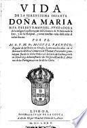 Vida de la ... Infanta Doña Maria, hija del Rey D. Manoel, etc