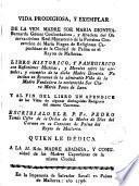 Vida de la V.M. María Dionisia Bernarda Gomez de Sor Clara M.Ponce de Leon fundadoras del convento de capuchinas de Mallorca y de otras religiosas del mismo
