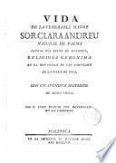 Vida de la venerable madre Sor Clara Andreu de Palma...religiosa gerónima en ...Inca,con un apendice histórico de dicha villa