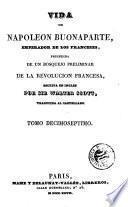 Vida de Napoleon Buonaparte, emperador de los franceses