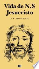 Vida de NS Jesucristo