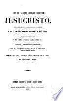 Vida de nuestro adorable redentor Jesucristo, 1