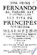 Vida de san Fernando el tercer rey de Castilla y Leon