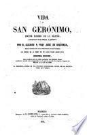 Vida de San Gerónimo doctor máximo de la Yglesia