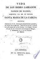 Vida de San Isidro Labrador, patron de Madrid