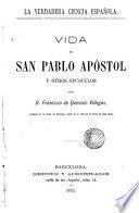 Vida de San Pablo Apóstol y otros opúsculos