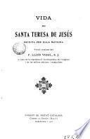 Vida de santa Teresa de Jesús escrita por ella mateira