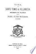Vida de Santo Tomás de Villanueva, Arzobispo de Valencia