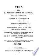 Vida del B. Alfonso María de Ligorio ...