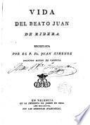 Vida del Beato Juan de Ribera