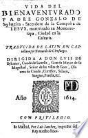 Vida del bienaventurado Padre G. de S., sacerdote de la Compaña de Jesus, martirizado en Monomotapa ... Traducida de Latin en Castellano por B. de Cienfuegos