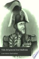 Vida del general José Ballivián