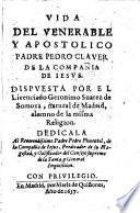 Vida del padre Pedro Claver de la compania de Jesus